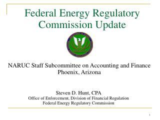 Federal Energy Regulatory Commission Update