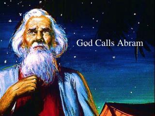 God Calls Abram