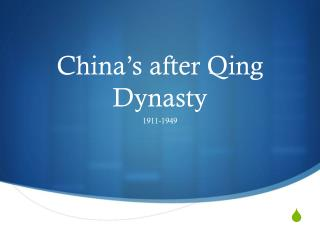China's after Qing Dynasty