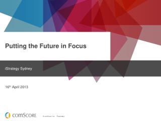 Putting the Future in Focus