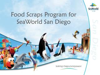 Food Scraps Program for SeaWorld San Diego