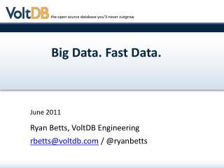 Big Data. Fast Data.