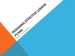 Designing effective lesson plans