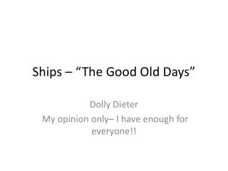 Ships � �The Good Old Days�