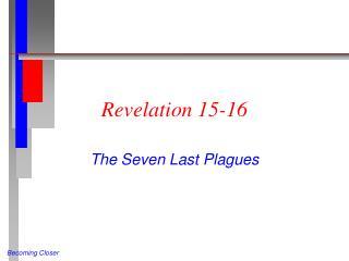 Revelation 15-16