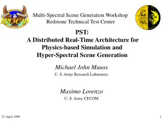 PST:  A Distributed Real-Time Architecture for  Physics-based Simulation and  Hyper-Spectral Scene Generation