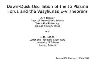 Dawn-Dusk Oscillation of the Io Plasma Torus and the Vasyliunas E-V Theorem