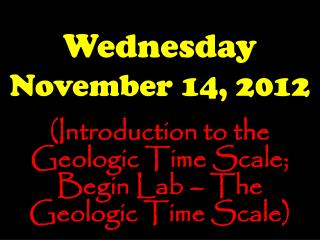 Wednesday November 14, 2012