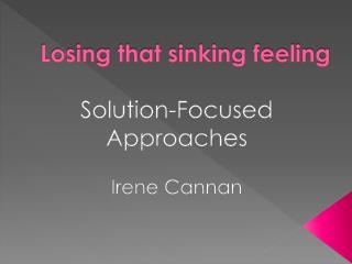 Losing that sinking feeling