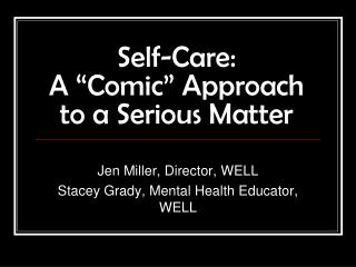 """Self-Care: A """"Comic"""" Approach to a Serious Matter"""