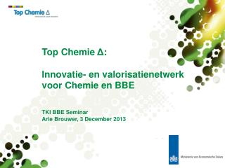 Chemie, BBE en andere topsectoren