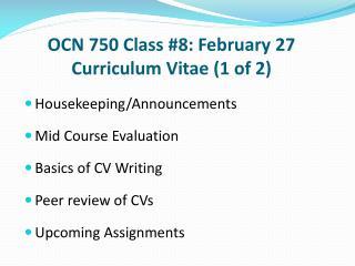 OCN 750 Class #8: February 27 Curriculum Vitae (1 of 2)