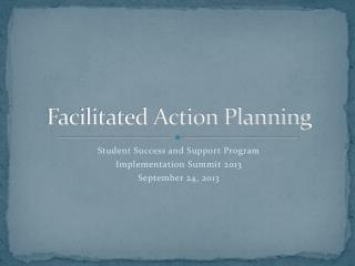 Facilitated Action Planning