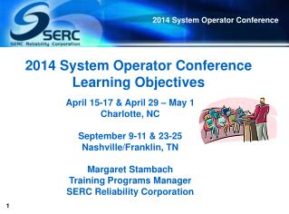 2014 System Operator Conference Learning Objectives