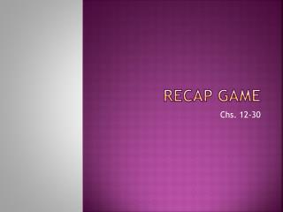 Recap Game