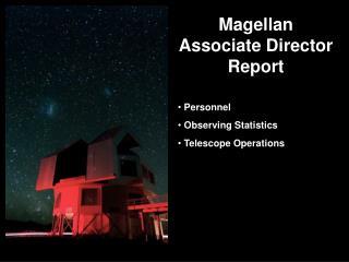 Magellan Associate Director  Report