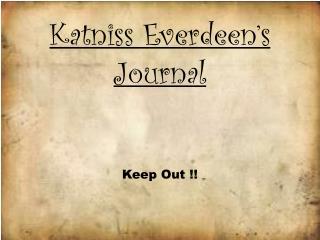 Katniss Everdeen's Journal
