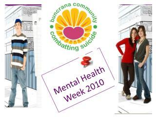 Mental Health   Week 2010