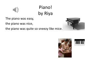 Piano!  by  Riya