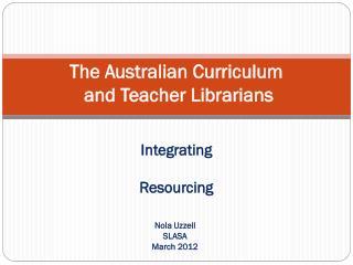 The Australian Curriculum  and Teacher Librarians