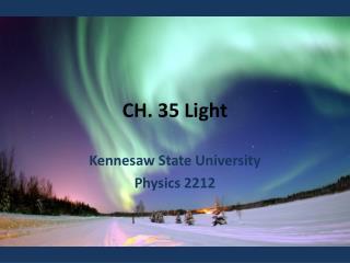 CH. 35 Light