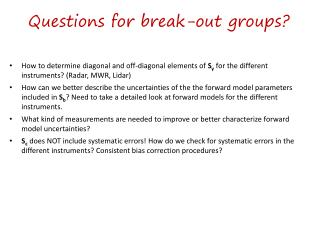 Questions for break-out groups?