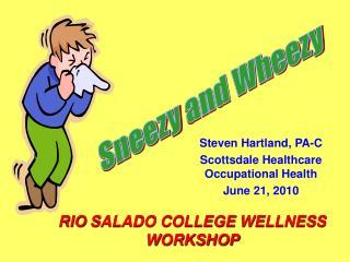 Steven Hartland,  PA-C Scottsdale Healthcare Occupational Health June 21, 2010