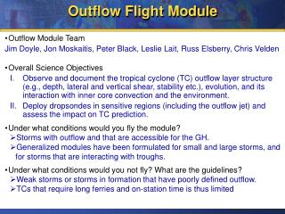 Outflow Flight Module