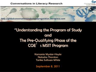 """ Understanding the Program of Study  and The Pre-Qualifying Phase of the COE ' s MSIT Program"