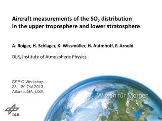 Aircraft measurements of the SO 2  distribution  in the upper troposphere and lower stratosphere