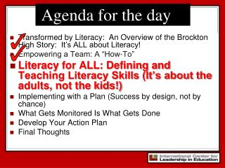 Transformed by Literacy:  An Overview of the Brockton High Story:  It�s ALL about Literacy!