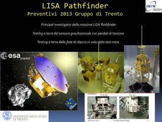 LISA Pathfinder Preventivi 2013  Gruppo di  Trento