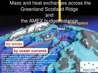 Mass and heat exchanges across the Greenland Scotland  Ridge and  the AMEX budget balance
