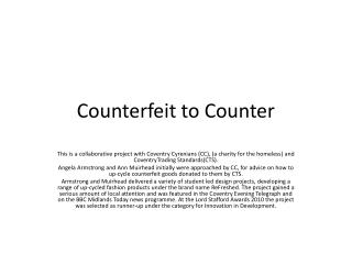 Counterfeit to Counter
