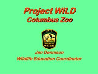 Project WILD Columbus Zoo