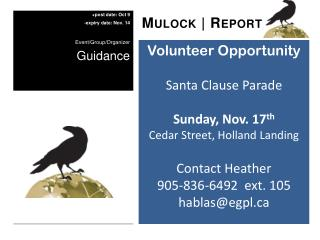 Volunteer Opportunity Santa Clause Parade Sunday, Nov. 17 th Cedar Street, Holland Landing