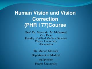 Human Vision and Vision Correction (PHR 177)Course