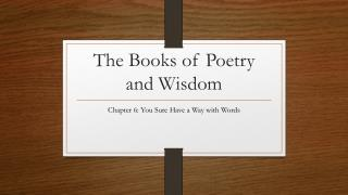 The Books of Poetry and Wisdom