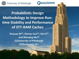 Probabilistic Design Methodology to Improve Run-time Stability and Performance of STT-RAM Caches