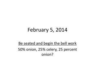 February 5, 2014