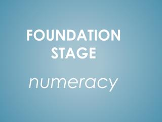 Foundation stage