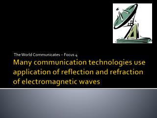 The World Communicates – Focus 4