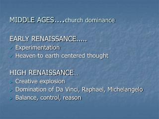 MIDDLE AGES .church dominance