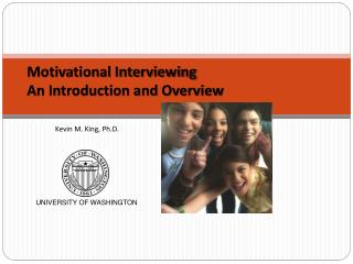 Motivational Interviewing  An Introduction and Overview