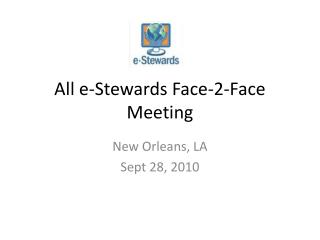 All e-Stewards Face- 2-Face  Meeting
