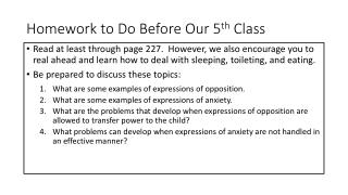 Homework to Do Before Our 5 th C lass