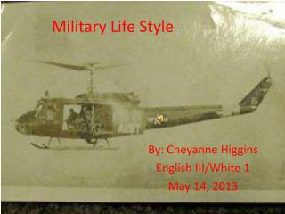Military Life Style