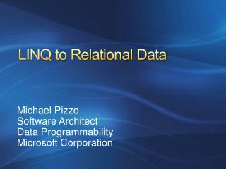 LINQ to Relational Data