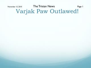 Varjak  Paw Outlawed!