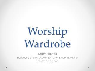 Worship Wardrobe